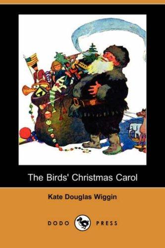 The Birds' Christmas Carol (Dodo Press)