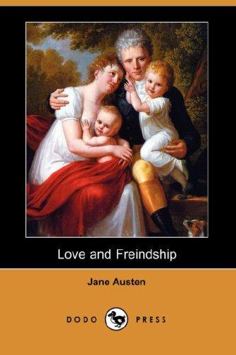 Love and Freindship (Dodo Press)