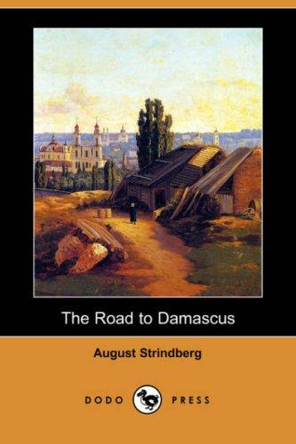 Download The Road to Damascus (Dodo Press)