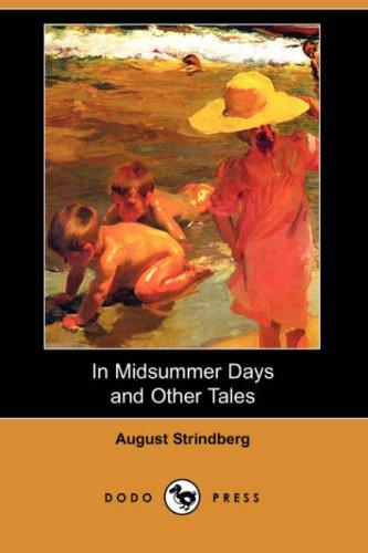 In Midsummer Days and Other Tales (Dodo Press)