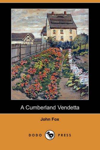 A Cumberland Vendetta (Dodo Press)