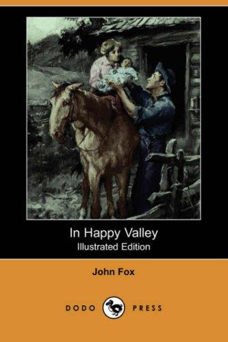 Download In Happy Valley (Illustrated Edition) (Dodo Press)