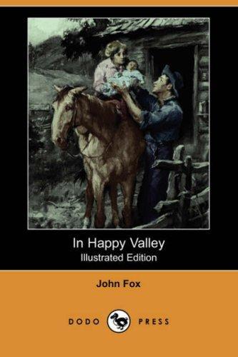 In Happy Valley (Illustrated Edition) (Dodo Press)