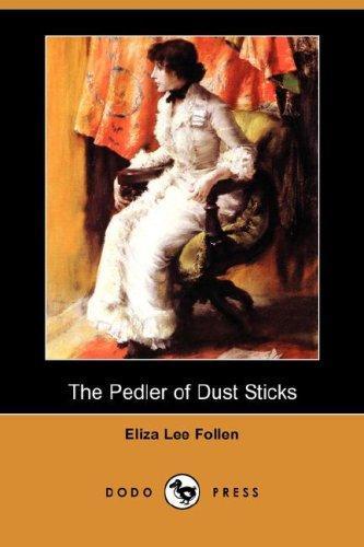 Download The Pedler of Dust Sticks (Dodo Press)