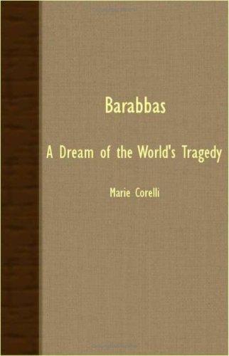 Barabbas – A Dream Of The World's Tragedy