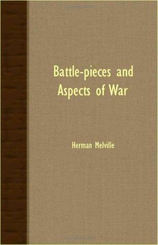 Battle-Pieces And Aspects Of War