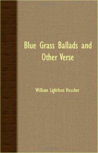 Blue Grass Ballads And Other Verse