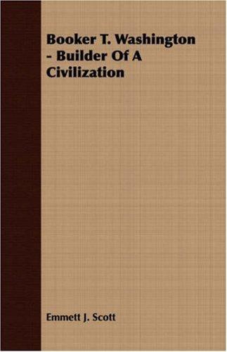 Download Booker T. Washington – Builder Of A Civilization