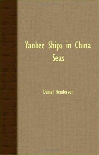 Download Yankee Ships In China Seas