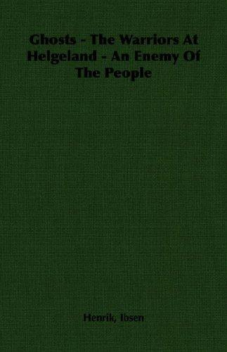 Download Ghosts – The Warriors At Helgeland – An Enemy Of The People