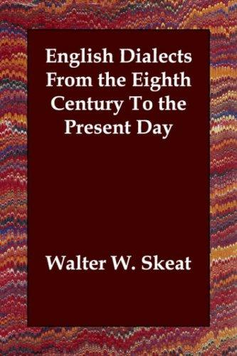Download English Dialects From the Eighth Century To the Present Day