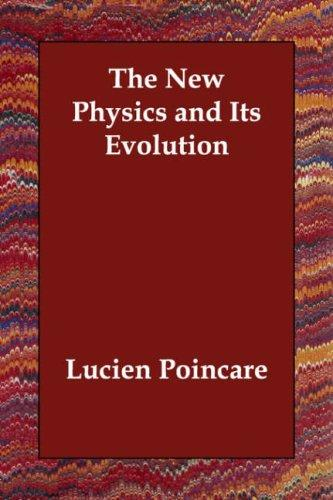 Download The New Physics and Its Evolution
