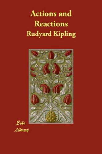 Actions and Reactions by Rudyard Kipling