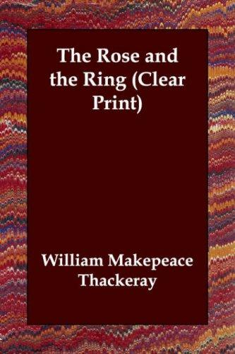 Download The Rose and the Ring (Clear Print)