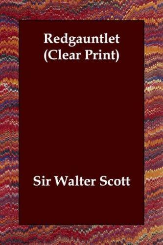 Redgauntlet (Clear Print)