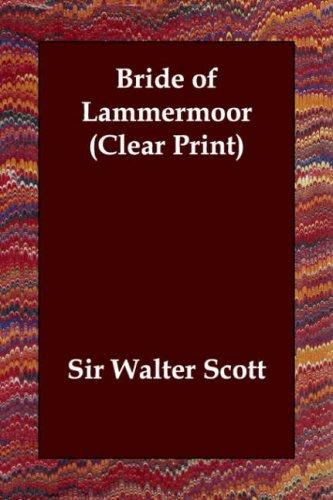 Bride of Lammermoor (Clear Print)