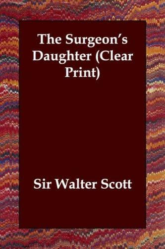 The Surgeon's Daughter (Clear Print)