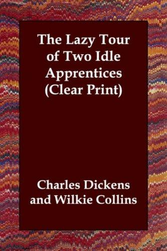 Download The Lazy Tour of Two Idle Apprentices (Clear Print)