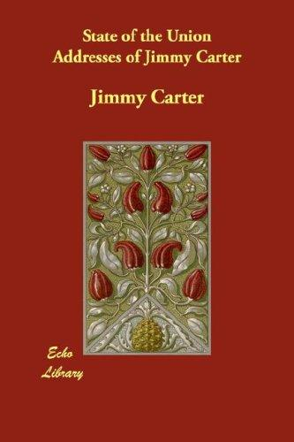 Download State of the Union Addresses of Jimmy Carter