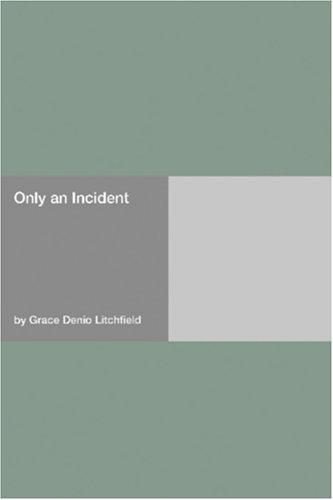 Only an Incident