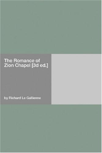 Download The Romance of Zion Chapel 3d ed.