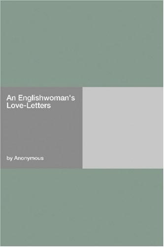 Download An Englishwoman's Love-Letters