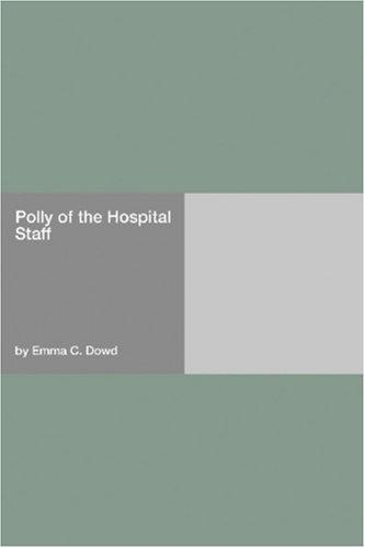 Polly of the Hospital Staff