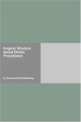 Angelic Wisdom about Divine Providence