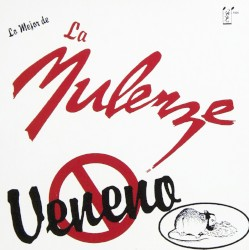 La Mulenze - Me Vinieron A Decir