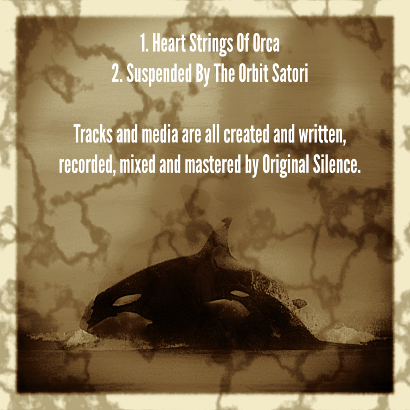 Original Silence – Heart Strings Of Orca
