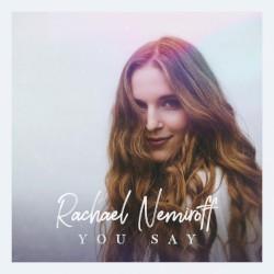 Rachael Nemiroff - You Say