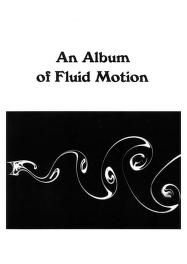 Album of Fluid Motion by Milton Van Dyke