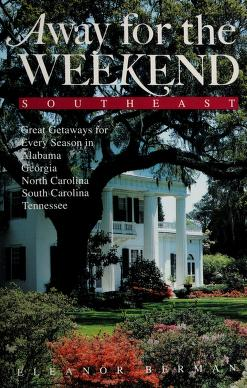 Cover of: Away for the weekend, Southeast | Berman, Eleanor