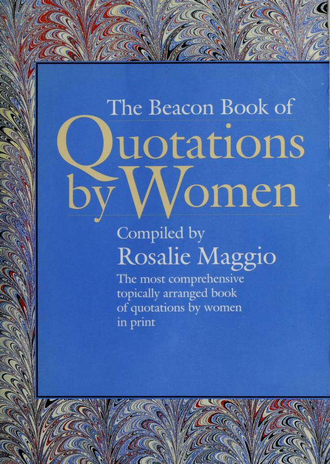 Beacon Book of Quotations by Rosalie Maggio