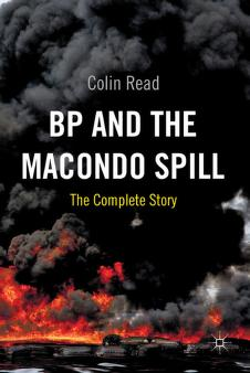 BP and the Macondo spill by Colin Read