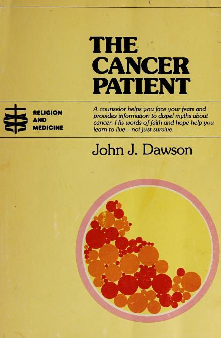 The cancer patient by Dawson, John J.
