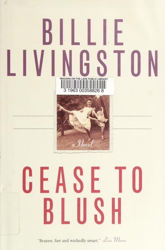 Cease to blush by Billie Livingston