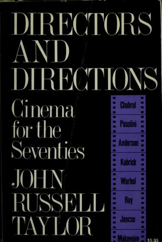 Cover of: Directors and directions ; cinema for the seventies | Taylor, John Russell.