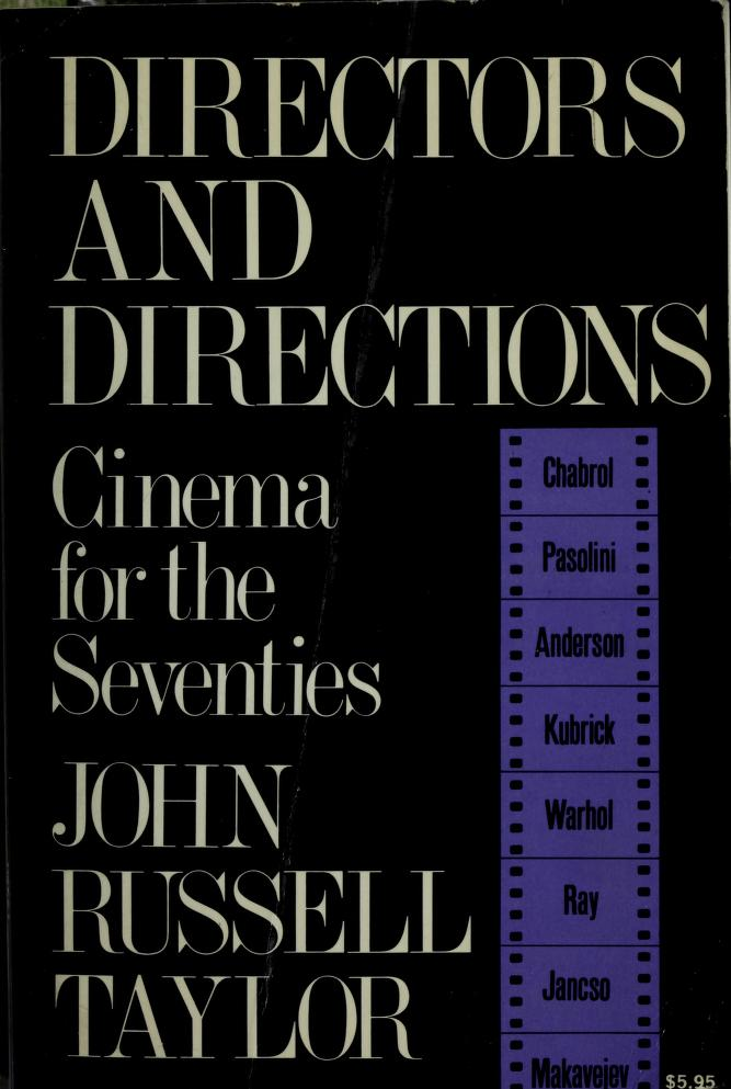Directors and directions ; cinema for the seventies by Taylor, John Russell.