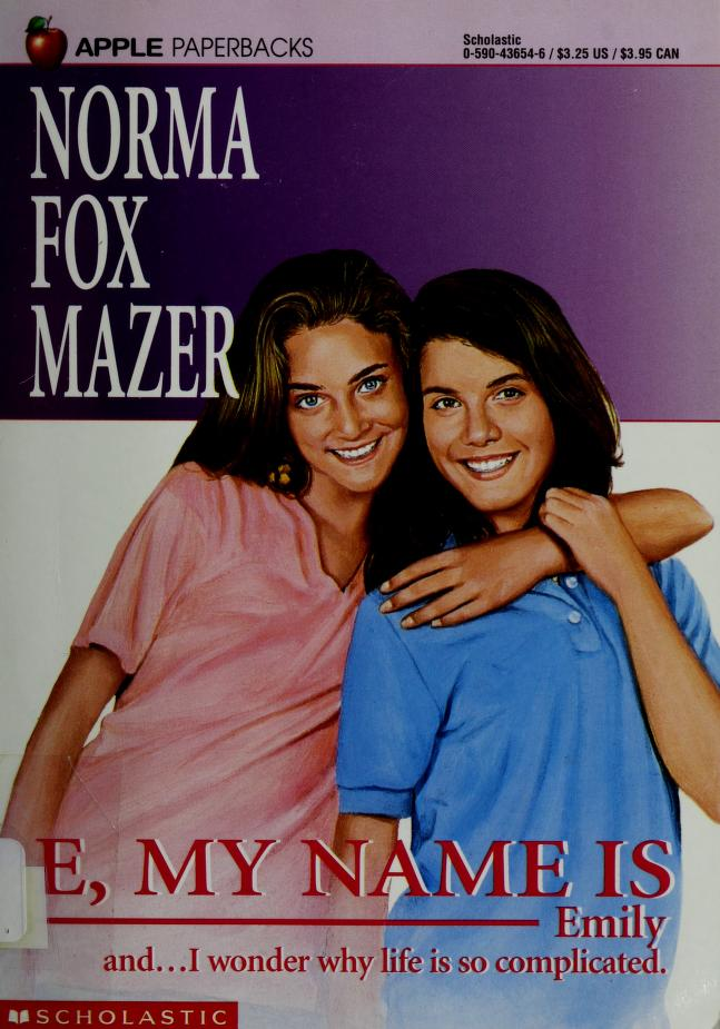 E, My Name Is Emily by Norma Fox Mazer