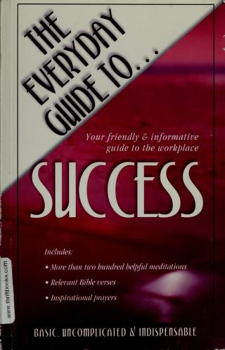 Cover of: The Everyday Guide To Success |