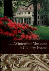 Cover of: Guide to Winterthur Museum & Country Estate