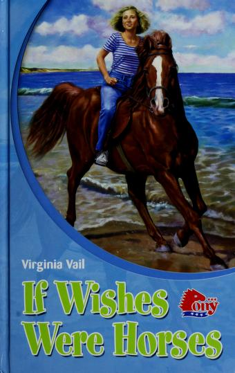 If Wishes Were Horses by Virginia Vail