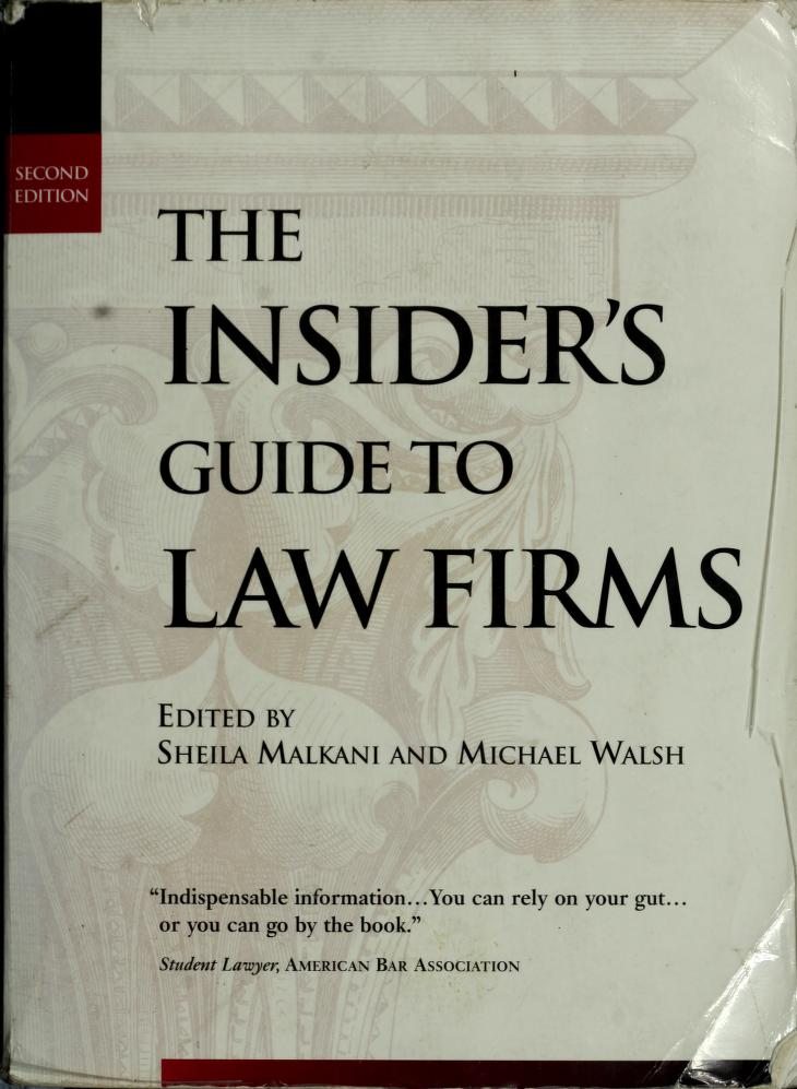 The Insider's Guide to Law Firms by Sheila Malkerri