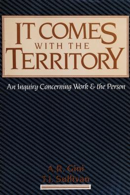 Cover of: It comes with the territory | [edited by] A.R. Gini, T.J. Sullivan.