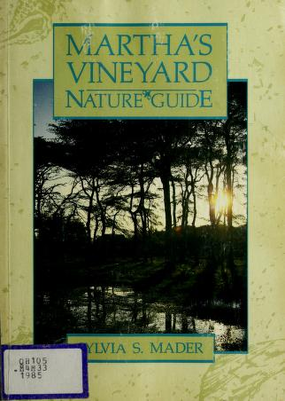 Cover of: Martha's Vineyard nature guide | Sylvia S. Mader