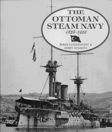Cover of: Ottoman Steam Navy by Bernd Langensiepen