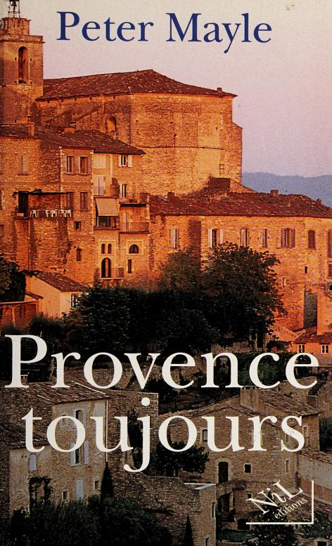 Provence toujours by Peter Mayle