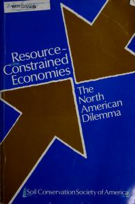 Cover of: Resource-Constrained Economics: The North America Dilemma  | John Fraser