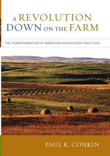 A revolution down on the farm by Paul Keith Conkin